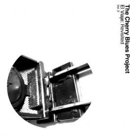 RB007 - The Cherry Blues Project - El Viaje Revisited Vol. 2