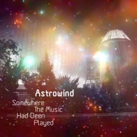 [RB008] Astrowind - Somewhere The Music Had Been Played