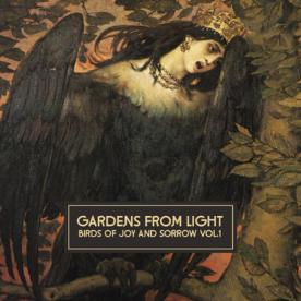 RB012 - Gardens From Light - Birds Of Joy And Sorrow Vol. 1