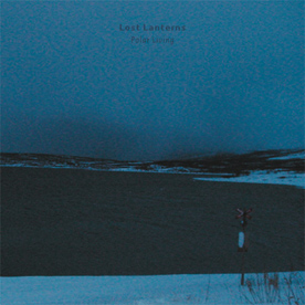 RB022 - Lost Lanterns - Polar Living
