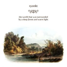 RB024 - ryonkt - the world that was surrounded