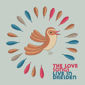 RB027 - The Love Songs - Live in Dresden