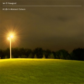 RB043 - Ian D Hawgood - A Life In Abstract Colours