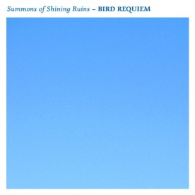 RB060 - Summons of Shining Ruins - BIRD REQUIEM
